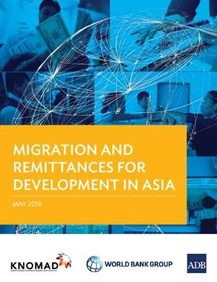 Migration and Remittances for Development in Asia (Paperback)