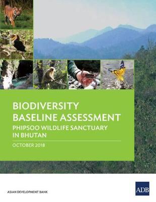 Biodiversity Baseline Assessment: Phipsoo Wildlife Sanctuary in Bhutan (Paperback)