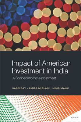 Impact of American Investment in India: A Socioeconomic Assessment (Hardback)