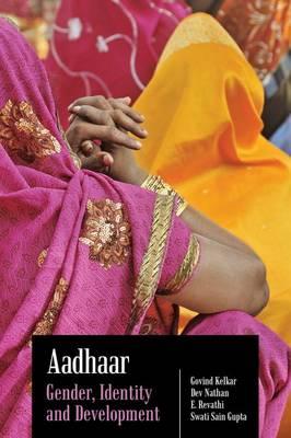 Aadhaar: Gender, Identity and Development (Hardback)