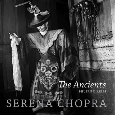 The Ancients: Bhutan Diaries (Hardback)