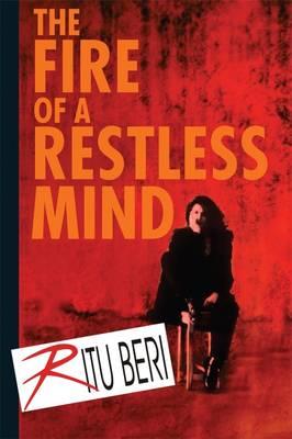 The Fire of a Restless Mind (Hardback)