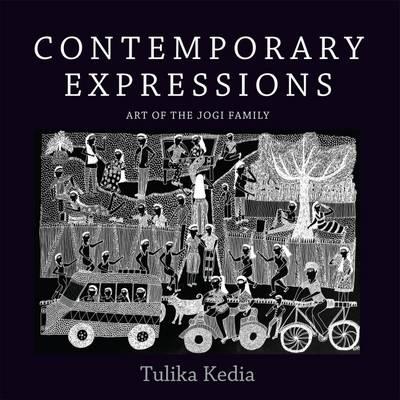Contemporary Expressions: Art of the Jogi Family (Hardback)