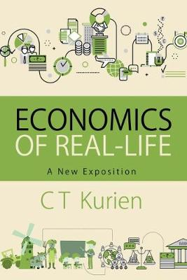 Economics of Real-Life: A New Exposition (Hardback)