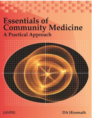 Essentials of Community Medicine: A Practical Approach (Paperback)