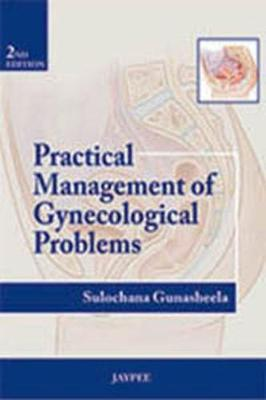 Practical Management of Gynecological Problems (Paperback)