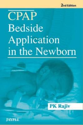 CPAP Bedside Application in the Newborn (Paperback)