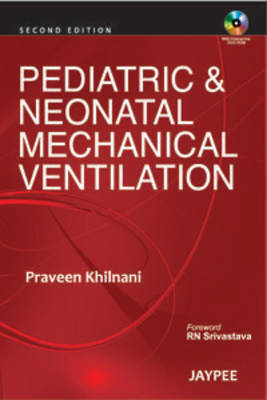 Pediatric & Neonatal Mechanical Ventilation (Paperback)