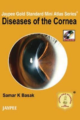 Jaypee Gold Standard Mini Atlas Series: Diseases of the Cornea - Jaypee Gold Standard Mini Atlas Series (Paperback)
