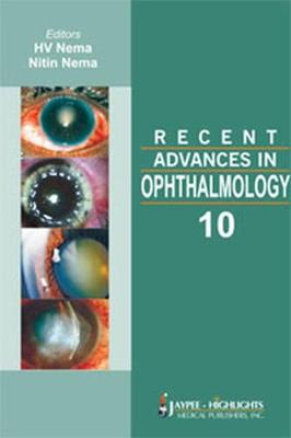 Recent Advances in Ophthalmology - 9 - Recent Advances In (Hardback)