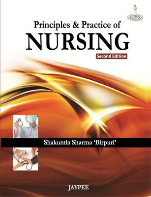 Principles and Practice of Nursing (Paperback)