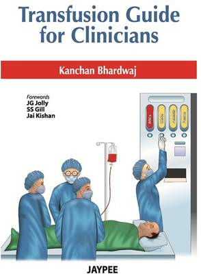 Transfusion Guide for Clinicians (Paperback)
