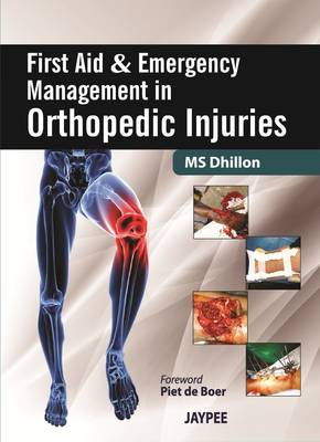 First Aid and Emergency Management in Orthopedic Injuries (Hardback)