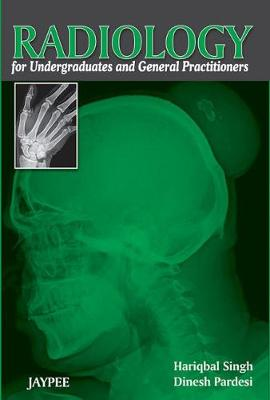 Radiology for Undergraduates and General Practitioners (Paperback)