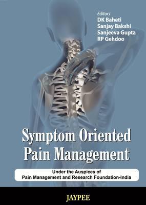 Symptom Oriented Pain Management (Hardback)