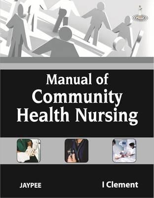 Manual of Community Health Nursing (Paperback)