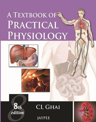 A Textbook of Practical Physiology (Paperback)