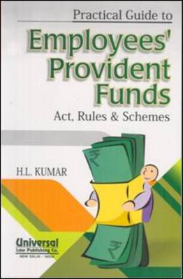 Practical Guide to Employees' Provident Funds Act, Rules & Schemes (Paperback)