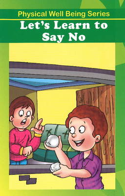 Let's Learn to Say No (Paperback)