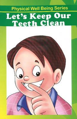 Let's Keep Our Teeth Clean (Paperback)