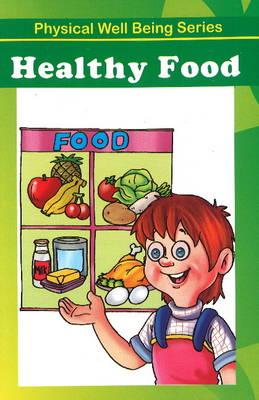 Healthy Food (Paperback)