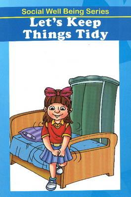 Let's Keep Things Tidy (Paperback)