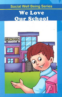 We Love Our School (Paperback)