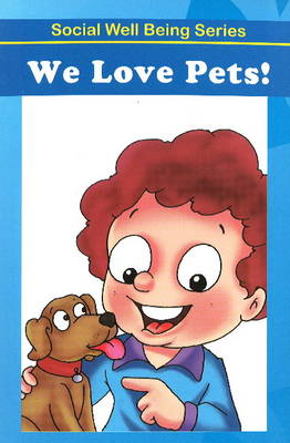 We Love Our Pets! (Paperback)
