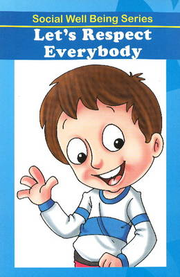 Let's Respect Everybody (Paperback)