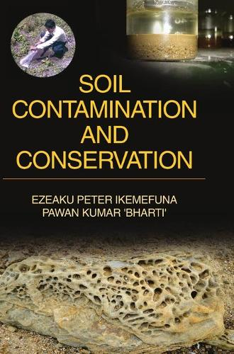Soil Contamination and Conservation (Hardback)