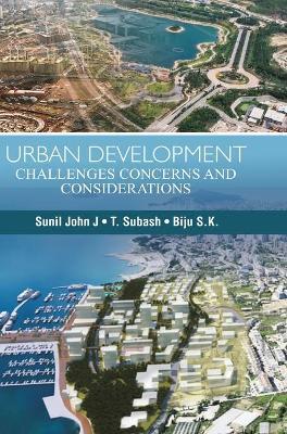 Urban Development: Challenges, Concerns & Considerations (Hardback)