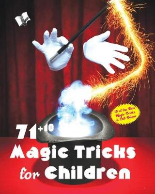71+10 Magic Tricks for Children (Paperback)