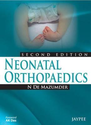 Neonatal Orthopaedics (Paperback)