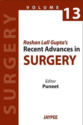 Roshan Lall Gupta's Recent Advances in Surgery - 13 (Paperback)