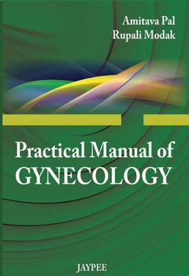 Practical Manual of Gynecology (Paperback)
