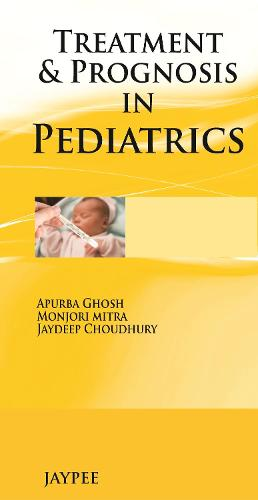 Treatment & Prognosis in Pediatrics (Paperback)