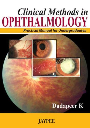 Clinical Methods in Ophthalmology: Practical Manual for Undergraduates (Paperback)