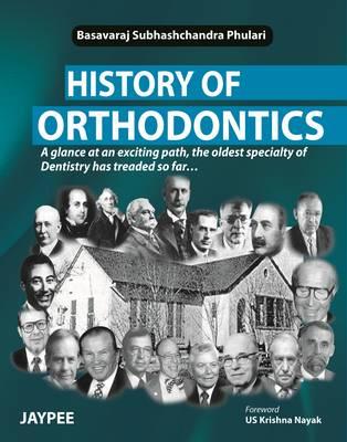 History of Orthodontics (Paperback)