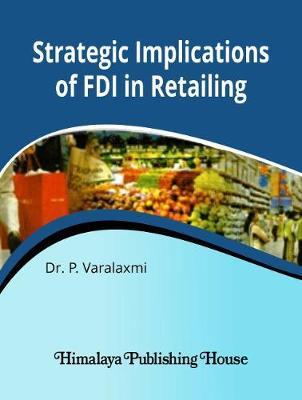 Strategic implications of FDI in retailing (Hardback)