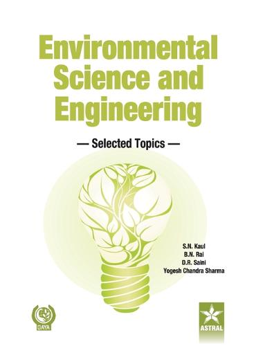 Environmental Science and Engineering: Selected Topics (Hardback)