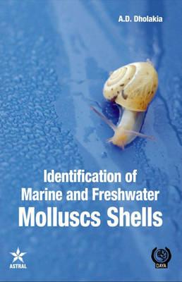 Identification of Marine and Freshwater Molluscs Shells (Hardback)