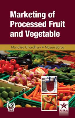 Marketing of Processed Fruit and Vegetable (Hardback)