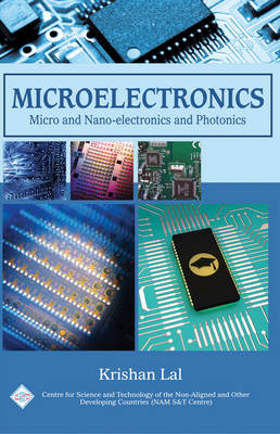 Microelectronics: Micro and Nanoelectronics and Photonics/Nam S&T Centre (Hardback)