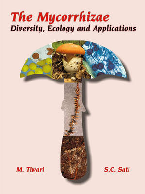 Mycorrhizae: Diversity Ecology and Applications (Hardback)