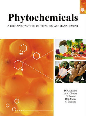 Phytochemicals: a Therapeutant for Critical Disease Management (Hardback)