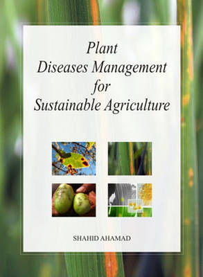 Plant Diseases Management for Sustainable Agriculture (Hardback)