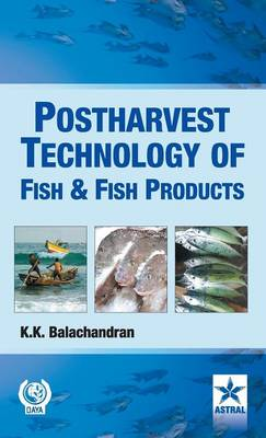 Postharvest Technology of Fish and Fish Products (Hardback)