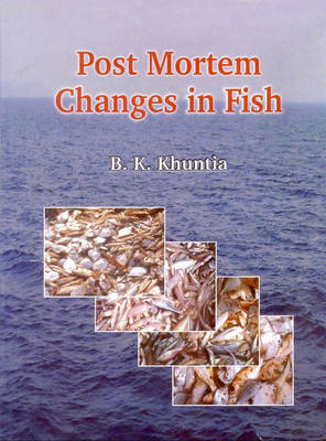 Post Mortem Changes in Fish (Hardback)