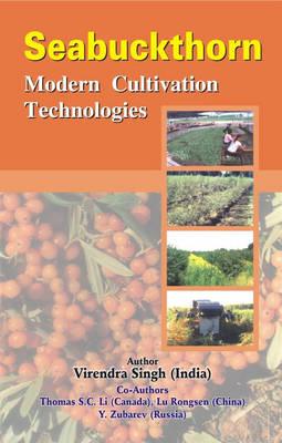 Seabuckthorn: Modern Cultivation Technologies (Hardback)