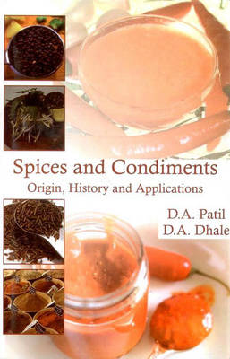 Spices and Condiments Origin, History and Applications (Hardback)
